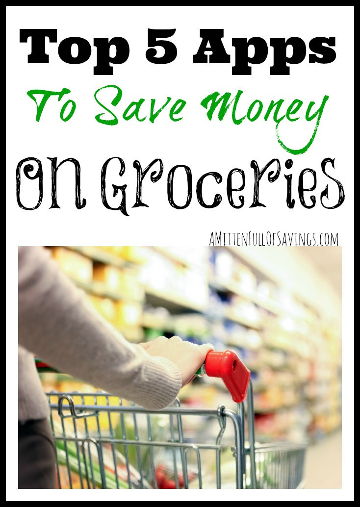 Top 5 Apps To Save Money On Groceries