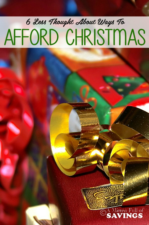 6 Less Thought About Ways to Afford Christmas This Year!