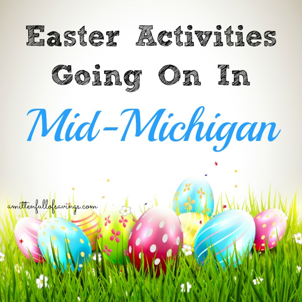 Easter Activities Going On In Mid-Michigan