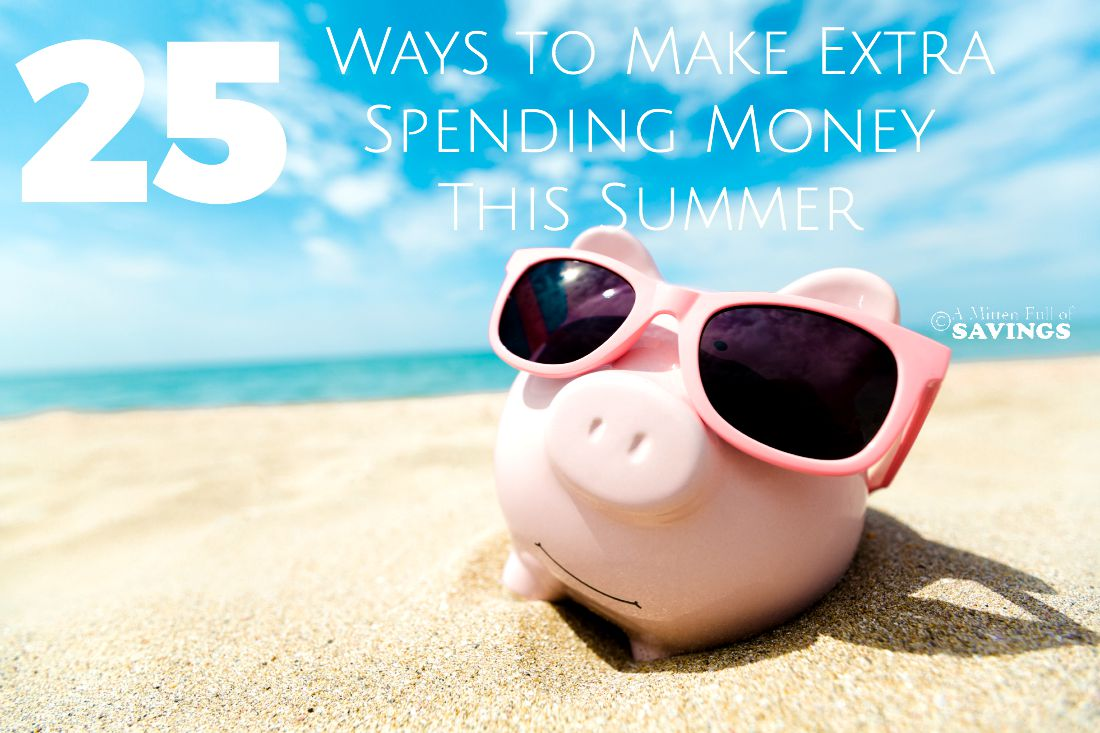 25 Ways to Make Extra Spending Money This Summer
