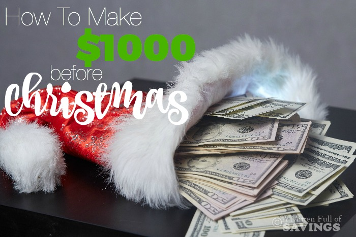 How To Make $1000 Before Christmas