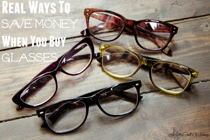 Don't miss our easy REAL ways to Save Money When You Buy Glasses! Find great frames and lenses for a fraction of the cost with these tips!