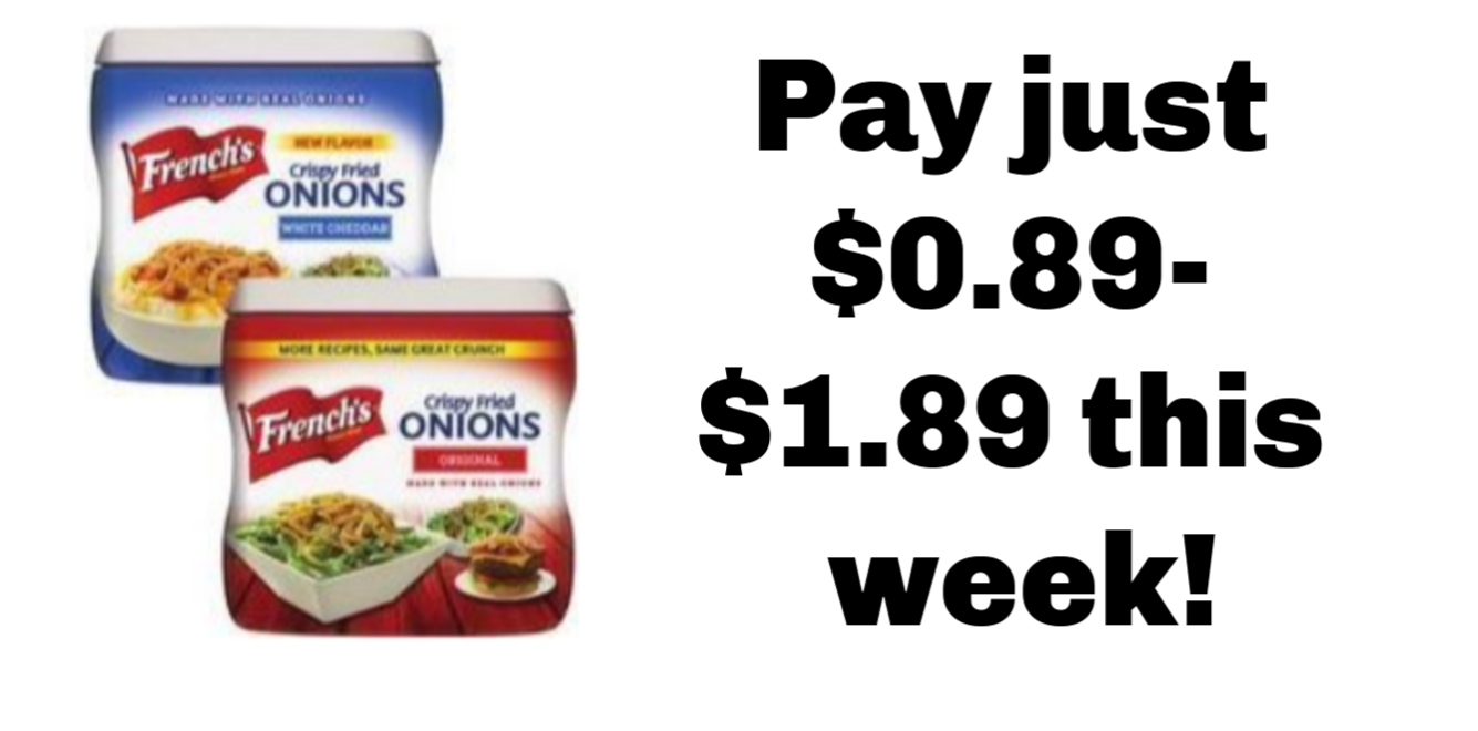 Meijer: French's Crispy Fried Onions- $0.89- $1.89 this week!